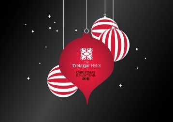 CHRISTMAS & NEW YEAR - The Trafalgar Hotel