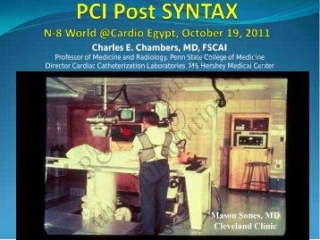 Charles E. Chambers, MD, FSCAI Mason Sones ... - cardioegypt2011