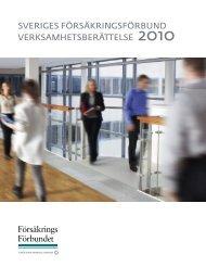 SVERIGES FÖRSÄKRINGSFÖRBUND VERKSAMHETSBERÄTTELSE 2010 - Svensk ...