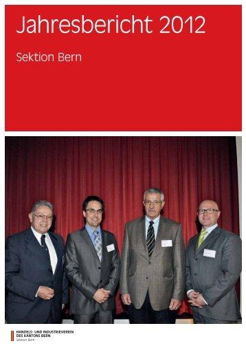 Jahresbericht 2012 - Handels- und Industrieverein des Kantons Bern