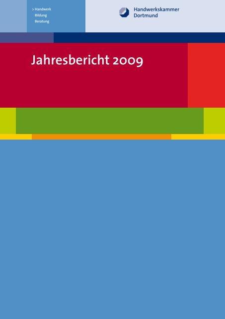 Jahresbericht 2009 - Handwerkskammer Dortmund