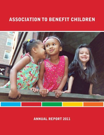 annual report 2011 - the Association to Benefit Children