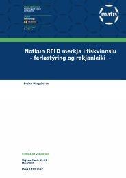 Notkun RFID merkja í fiskvinnslu - ferlastýring og rekjanleiki - - Matís