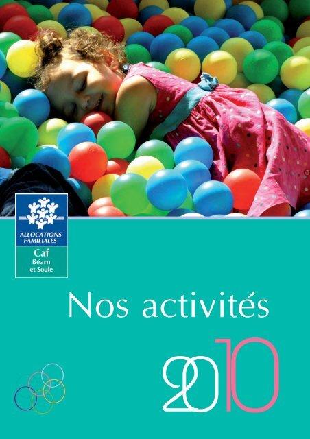 Consultez notre Rapport d'Activité 2010 - Caf.fr