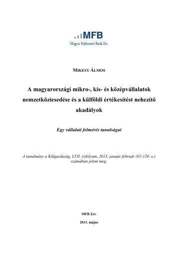 A kis- és középvállalatok nemzetköziesedés - Magyar Fejlesztési ...