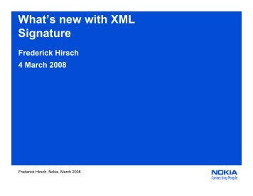 What's new with XML Signature - Internet2 Middleware Initiative