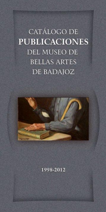 Publicaciones del Museo de Bellas Artes - Diputación de Badajoz