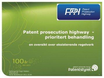 Patent prosecution highway - prioritert behandling - Biotekforum