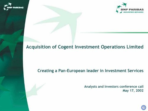 Creating a Pan-European leader in Investment Services - BNP Paribas