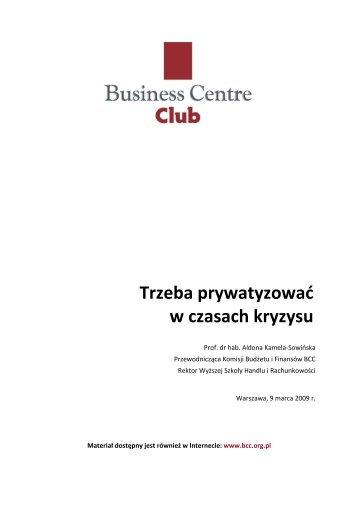 2009-03-09 opinia BCC PRYWATYZACJA - Business Centre Club