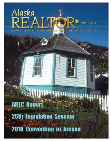 2010 April Newsletter - Alaska Association of Realtors