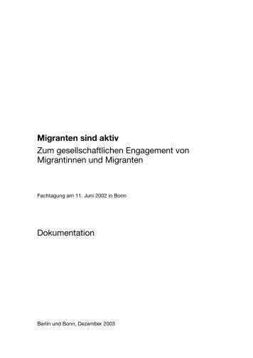 Migranten sind aktiv Zum gesellschaftlichen ... - Forum Interkultur
