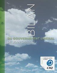 Bilan du gouvernement libéral de Jean Charest - Fédération des ...