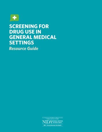 Screening for Drug Use in General Medical Settings - National ...