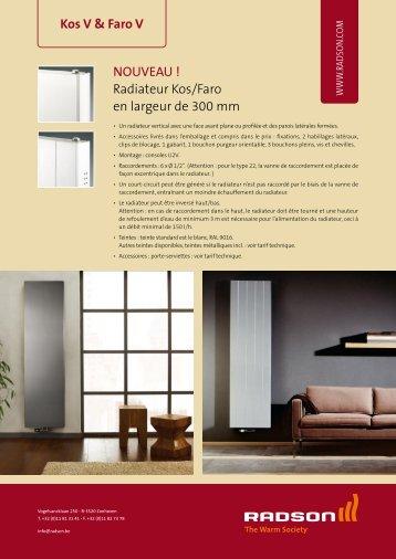 Kos V & Faro V NOUVEAU ! Radiateur Kos/Faro en largeur de 300 mm