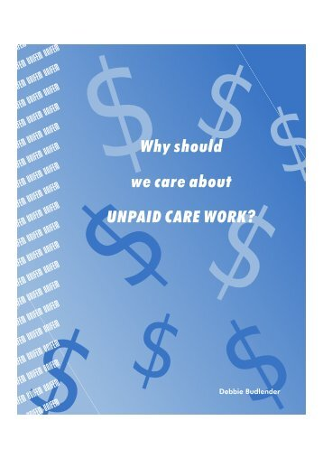 Why should we car about unpaid Care Work? - Wide
