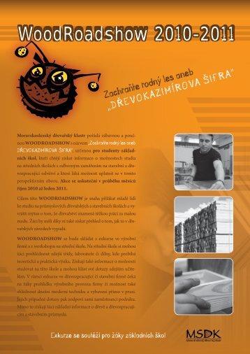 Leták WoodRoadshow 2010-2011 ve fromátu PDF (2,4MB)