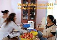 Velada Santa Lucia 2013 Versteigerung von Kunstwerken - Ottersberg