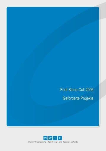 Fünf-Sinne-Call 2006 Geförderte Projekte - Wwtf.at