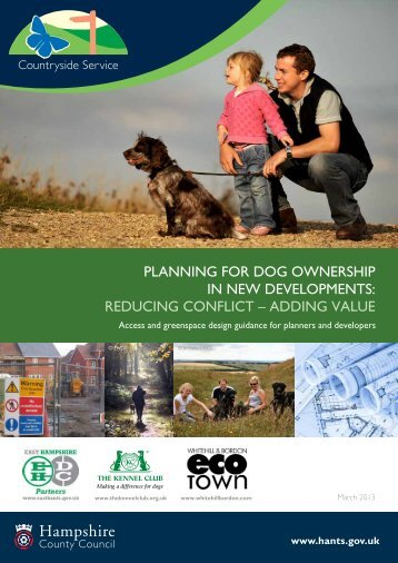 Planning for dog ownershiP in new develoPments - Hampshire ...