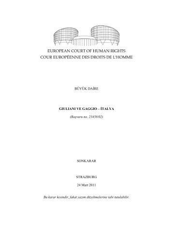 GIULIANI AND GAGGIO v. ITALY Kararı İçin Tıklayınız...