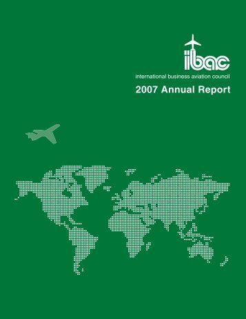 2007 Annual Report - International Business Aviation Council