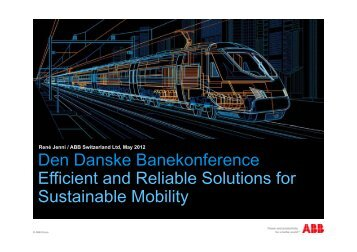 D D k B k f Den Danske Banekonference Efficient and Reliable ...
