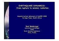 EARTHQUAKE DYNAMICS: from rupture to seismic radiation - IASPEI
