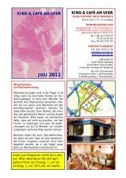 kinoprogramm juli 2011 - Kino & Café am Ufer