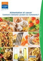 Alimentation et cancer, comment s'alimenter pendant les traitements