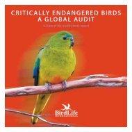 Critically Endangered Birds: A Global Audit - BirdLife International