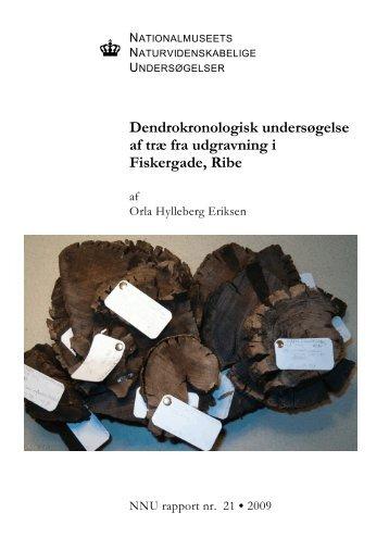 Dendrokronologisk undersøgelse af træ fra udgravning i ... - NNU