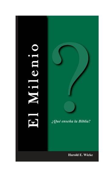 El Milenio  - Escritura y Verdad