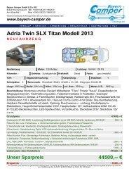 Adria Twin SLX Titan Modell 2013 NEUFAHRZEUG - Bayern-Camper