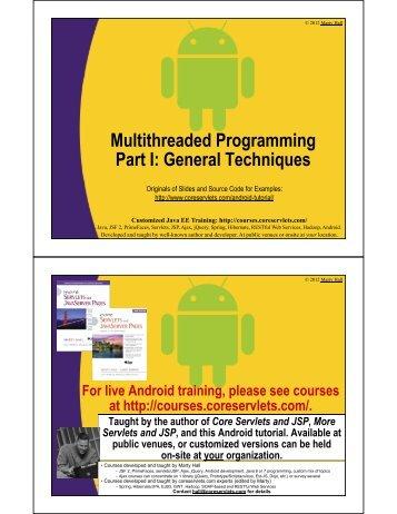 Multithreaded Programming Part I: General Techniques - Custom ...
