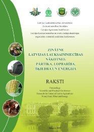 Zinātne Latvijas lauksaimniecības nākotnei: pārtika, lopbarība, šķiedra