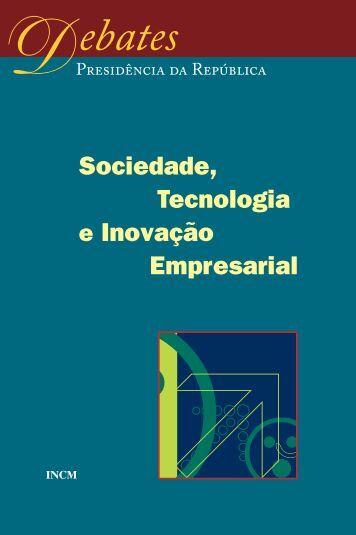 Sociedade, Tecnologia e Inovação Empresarial - Presidente da ...
