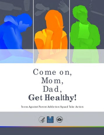 Come on, Mom, Dad, Get Healthy! - Specialized Information Services