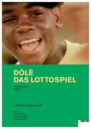 DÔLÈ DAS LOTTOSPIEL - Trigon Film