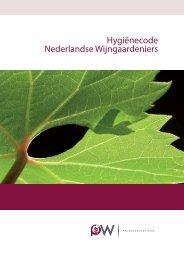 Hygiënecode Nederlandse Wijngaardeniers - Productschap ...