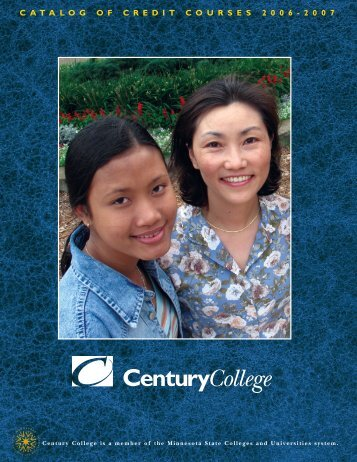 2006-07 Course Catalog - Century College