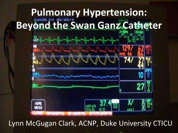 Pulmonary Hypertension: Beyond the Swan Ganz Catheter