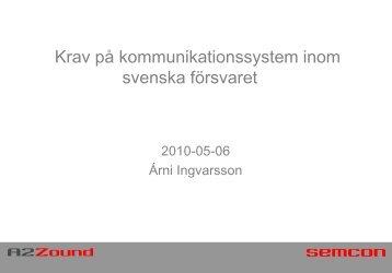 Krav på kommunikationssystem inom svenska försvaret - Safe