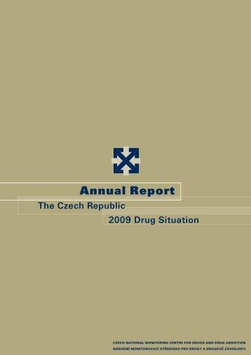 Annual Report: The Czech Republic 2009 Drug ... - Drogy-info.cz