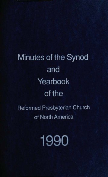 Reformed Presbyterian Minutes of Synod 1990