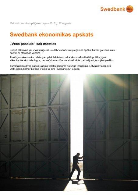 "Augusts 2013: ""Vecā pasaule"" mostas - Swedbank"