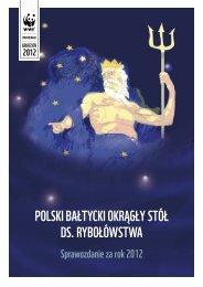 Polski Bałtycki Okrągły Stół ds. Rybołówstwa. Sprawozdanie ... - WWF