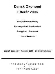 Dansk Økonomi Efterår 2006 - De Økonomiske Råd