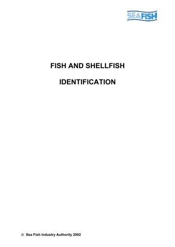 FISH AND SHELLFISH IDENTIFICATION - Seafish
