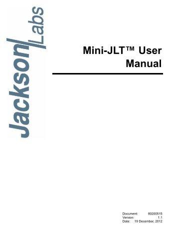 Mini-JLT™ User Manual - Jackson Labs Technologies, Inc.